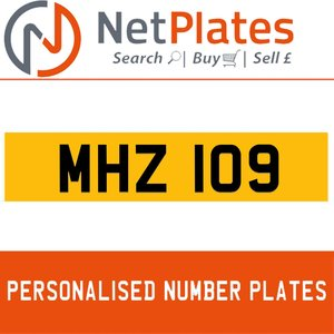 MHZ 109 PERSONALISED PRIVATE CHERISHED DVLA NUMBER PLATE