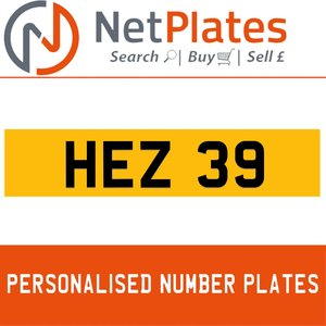 HEZ 39 PERSONALISED PRIVATE CHERISHED DVLA NUMBER PLATE
