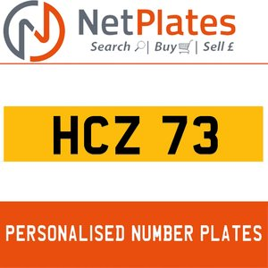 HCZ 73 PERSONALISED PRIVATE CHERISHED DVLA NUMBER PLATE For Sale