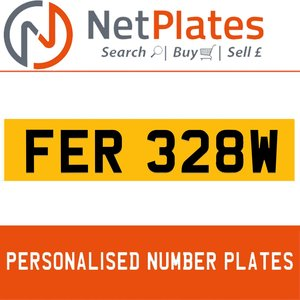 FER 328W PERSONALISED PRIVATE CHERISHED DVLA NUMBER PLATE For Sale
