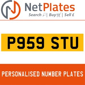 P959 STU PERSONALISED PRIVATE CHERISHED DVLA NUMBER PLATE