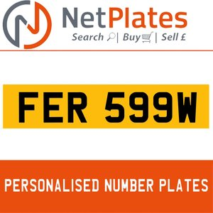 FER 599W PERSONALISED PRIVATE CHERISHED DVLA NUMBER PLATE For Sale