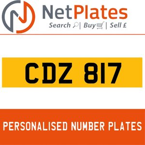 CDZ 817 PERSONALISED PRIVATE CHERISHED DVLA NUMBER PLATE For Sale