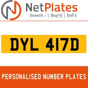 DYL 417D PERSONALISED PRIVATE CHERISHED DVLA NUMBER PLATE For Sale