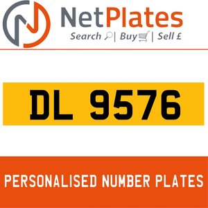 DL 9576 PERSONALISED PRIVATE CHERISHED DVLA NUMBER PLATE