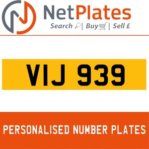 VIJ 939 PERSONALISED PRIVATE CHERISHED DVLA NUMBER PLATE For Sale