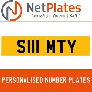 S111 MTY PERSONALISED PRIVATE CHERISHED DVLA NUMBER PLATE For Sale