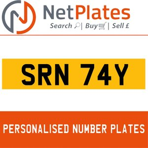 SRN 74Y PERSONALISED PRIVATE CHERISHED DVLA NUMBER PLATE For Sale