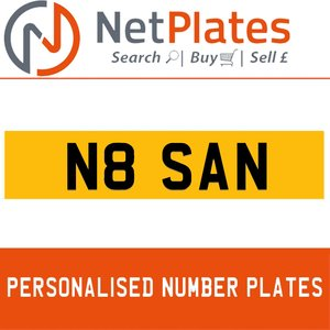 N8 SAN PERSONALISED PRIVATE CHERISHED DVLA NUMBER PLATE For Sale