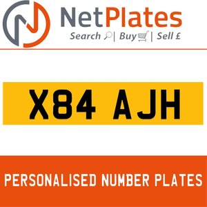 X84 AJH PERSONALISED PRIVATE CHERISHED DVLA NUMBER PLATE For Sale