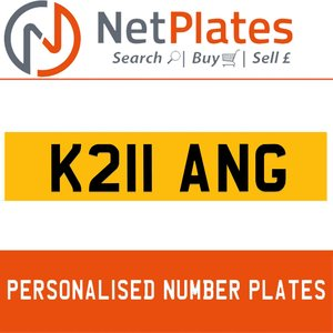 K211 ANG PERSONALISED PRIVATE CHERISHED DVLA NUMBER PLATE