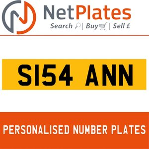 S154 ANN PERSONALISED PRIVATE CHERISHED DVLA NUMBER PLATE For Sale