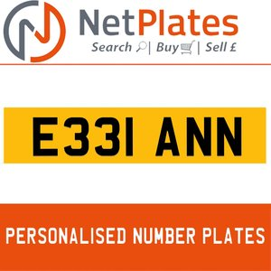 E331 ANN PERSONALISED PRIVATE CHERISHED DVLA NUMBER PLATE For Sale