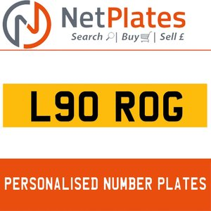 L90 ROG PERSONALISED PRIVATE CHERISHED DVLA NUMBER PLATE For Sale