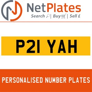 P21 YAH PERSONALISED PRIVATE CHERISHED DVLA NUMBER PLATE