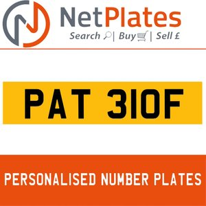PAT 310F PERSONALISED PRIVATE CHERISHED DVLA NUMBER PLATE For Sale