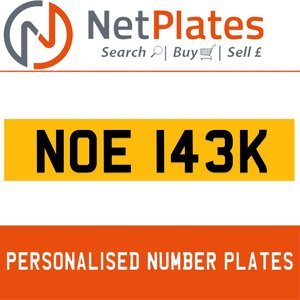 NOE 143K PERSONALISED PRIVATE CHERISHED DVLA NUMBER PLATE