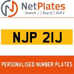 NJP 21J PERSONALISED PRIVATE CHERISHED DVLA NUMBER PLATE