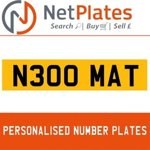 N300 MAT PERSONALISED PRIVATE CHERISHED DVLA NUMBER PLATE For Sale