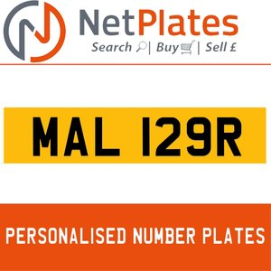 MAL 129R PERSONALISED PRIVATE CHERISHED DVLA NUMBER PLATE