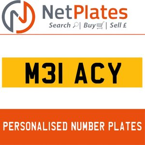 M31 ACY PERSONALISED PRIVATE CHERISHED DVLA NUMBER PLATE For Sale
