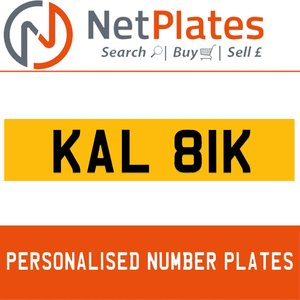 KAL 81K PERSONALISED PRIVATE CHERISHED DVLA NUMBER PLATE