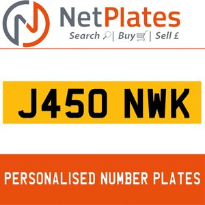 J450 NWK PERSONALISED PRIVATE CHERISHED DVLA NUMBER PLATE