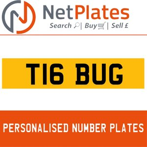 T16 BUG PERSONALISED PRIVATE CHERISHED DVLA NUMBER PLATE For Sale