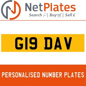 G19 DAV PERSONALISED PRIVATE CHERISHED DVLA NUMBER PLATE