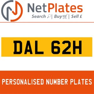 DAL 62H PERSONALISED PRIVATE CHERISHED DVLA NUMBER PLATE For Sale
