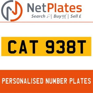 CAT 938T PERSONALISED PRIVATE CHERISHED DVLA NUMBER PLATE For Sale