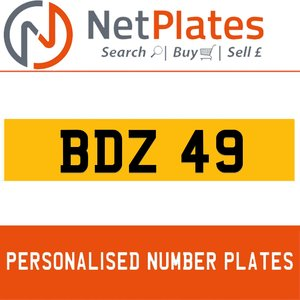 BDZ 49 PERSONALISED PRIVATE CHERISHED DVLA NUMBER PLATE For Sale