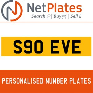 S90 EVE PERSONALISED PRIVATE CHERISHED DVLA NUMBER PLATE For Sale