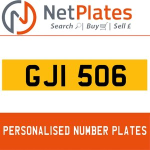 GJI 506 PERSONALISED PRIVATE CHERISHED DVLA NUMBER PLATE
