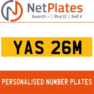 YAS 26M PERSONALISED PRIVATE CHERISHED DVLA NUMBER PLATE For Sale