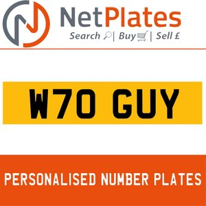 W70 GUY PERSONALISED PRIVATE CHERISHED DVLA NUMBER PLATE For Sale