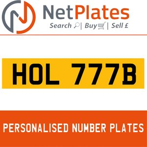 HOL 777B PERSONALISED PRIVATE CHERISHED DVLA NUMBER PLATE For Sale