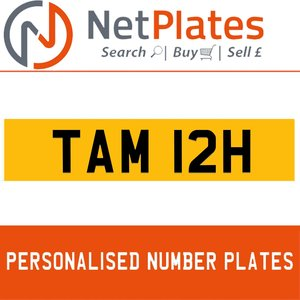 TAM 12H PERSONALISED PRIVATE CHERISHED DVLA NUMBER PLATE For Sale