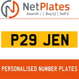 P29 JEN PERSONALISED PRIVATE CHERISHED DVLA NUMBER PLATE