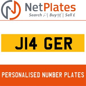 J14 GER PERSONALISED PRIVATE CHERISHED DVLA NUMBER PLATE For Sale