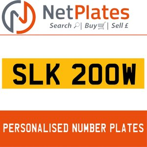 SLK 200W PERSONALISED PRIVATE CHERISHED DVLA NUMBER PLATE For Sale