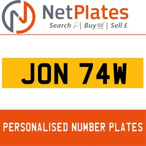 JON 74W PERSONALISED PRIVATE CHERISHED DVLA NUMBER PLATE For Sale