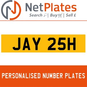 JAY 25H PERSONALISED PRIVATE CHERISHED DVLA NUMBER PLATE For Sale