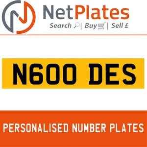 N600 DES PERSONALISED PRIVATE CHERISHED DVLA NUMBER PLATE For Sale