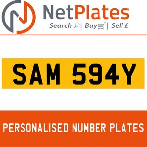 SAM 594Y PERSONALISED PRIVATE CHERISHED DVLA NUMBER PLATE