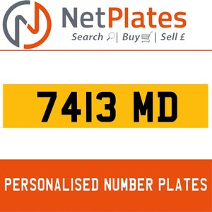 7413 MD PERSONALISED PRIVATE CHERISHED DVLA NUMBER PLATE For Sale