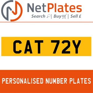 CAT 72Y PERSONALISED PRIVATE CHERISHED DVLA NUMBER PLATE For Sale