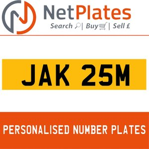 JAK 25M PERSONALISED PRIVATE CHERISHED DVLA NUMBER PLATE