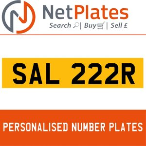 SAL 222R PERSONALISED PRIVATE CHERISHED DVLA NUMBER PLATE For Sale