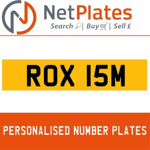 ROX 15M PERSONALISED PRIVATE CHERISHED DVLA NUMBER PLATE For Sale
